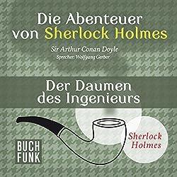 Der Daumen des Ingenieurs (Die Abenteuer von Sherlock Holmes)