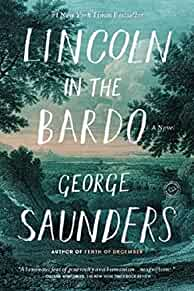 Lincoln in the Bardo : : a novel