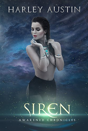 Siren (Awakened Chronicles Book 1)