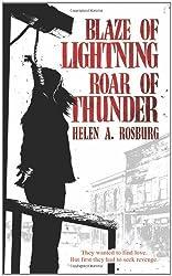 Blaze of Lightning, Roar of Thunder