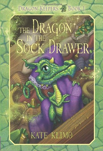 Dragon Keepers #1: The Dragon in the Sock Drawer (Of Dragons The Keeper The)
