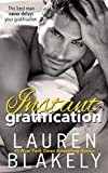 Instant Gratification (Always Satisfied Book 2)