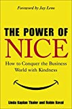 The Power of Nice: How to Conquer the Business