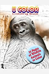 U Color Coloring Book- Wildlife (U Color Coloring - Wildlife) (Volume 1) Paperback