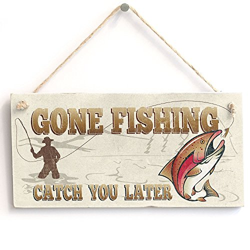 Meijiafei 'Gone Fishing Catch You Later' Gift for Man Dad - Door Sign/Plaque 10
