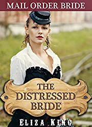 MAIL ORDER BRIDE: The Distressed Bride and the Drifter: Clean Historical Western Romance (Children of Laramie Book 7)