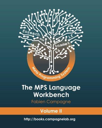 Download The MPS Language Workbench Volume II: The Meta Programming System (Volume 2) pdf