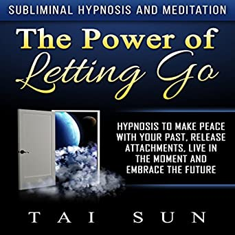 Let Go of the Past, Move On (Hypnosis & Subliminal)