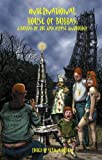 Internationa House of Bubbas (The Bubbas of the Apocalypse) (Volume 3)