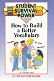 how to build a better vocabulary - How to Build a Better Vocabulary (Student Survival Power)