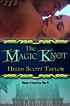 The Magic Knot (The Magic Knot Series) by [Taylor, Helen Scott]