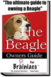 The Beagle Owners Guide For Brainiacs
