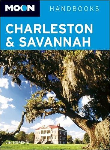 Explorers Guide The Charleston Savannah amp Coastal Islands Book A Great Destination Sixth Edition  Explorers Great Destinations