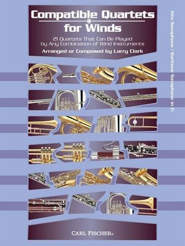 (Carl Fischer Compatible Quartets for Winds 21 Quartets -Alto Saxophone, Baritone)