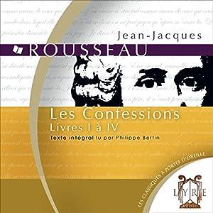 Les Confessions : Livres I à IV Hörbuch