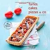 Tartes, cakes, pizza & co