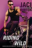 Riding Wild (A Wild Riders Novel)