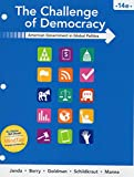 img - for The Challenge of Democracy: American Government in Global Politics, Loose-Leaf Version book / textbook / text book