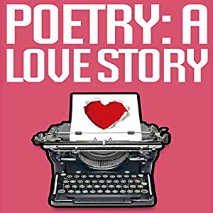 Poetry: A Love Story Audiobook