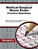 img - for Medical-Surgical Nurse Exam Practice Questions: Med-Surg Practice Tests & Exam Review for the Medical-Surgical Nurse Examination book / textbook / text book