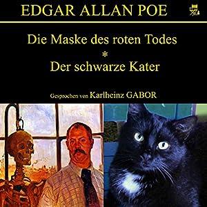 Die Maske des roten Todes / Der schwarze Kater Hörbuch