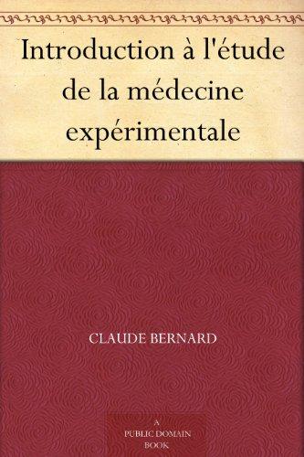 Introduction à l'étude de la médecine expérimentale (French Edition)