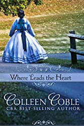 Where Leads the Heart (Wyoming Series Book 1)