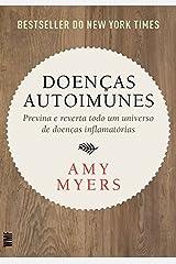 Doenas Autoimunes: Previna e Reverta Todo Um Universo de Doenas Inflamatorias