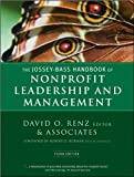 img - for by David O. Renz The Jossey-Bass Handbook of Nonprofit Leadership and Management (Essential Texts for Nonprofit and Public Leadership and Management)(text only)3rd (Third) edition[Hardcover]2010 book / textbook / text book