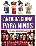 Antigua China para niños: Libro para colorear para niños