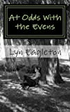 At Odds with the Evens, Lyn Eagleton, 1482686007
