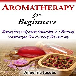 Aromatherapy for Beginners