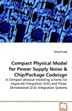 Compact Physical Model for Power Supply Noise, Gang Huang, 3639139402
