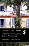 The House of the Seven Gables: A Romance