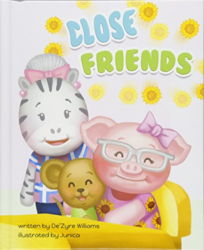Close Friends [Joyetta Murphy & De'Zyre Williams] (Tapa Dura)