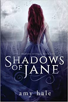 Shadows of Jane (The Shadows Trilogy) (Volume 1) by Amy Hale (2015-06-12)