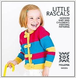 2de142a3b24f Little Rascals: Modern Baby and Children's Knitting Patterns Paperback –  2012