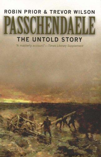 Passchendaele: The Untold Story