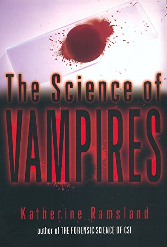 The Science of Vampires -