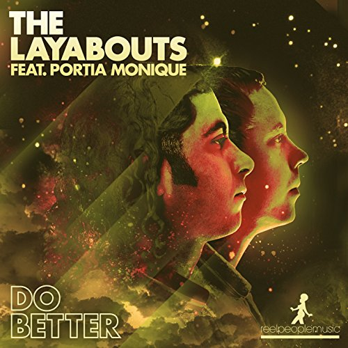 Do better (the layabouts vocal mix) — the layabouts feat. Portia.