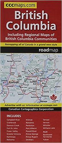 British Columbia, Road Map: Canadian Cartographics Corporation ...