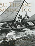 : All This and Sailing, Too: An Autobiography