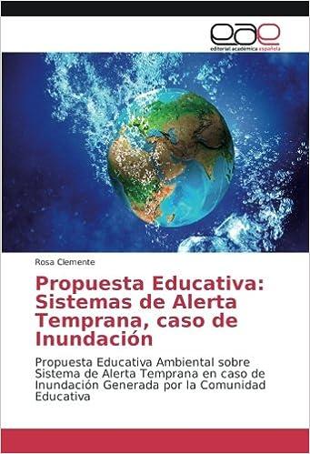 Propuesta Educativa: Sistemas de Alerta Temprana, caso de ...