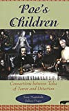 Poe's Children: Connections between Tales of Terror and Detection by Tony Magistrale front cover