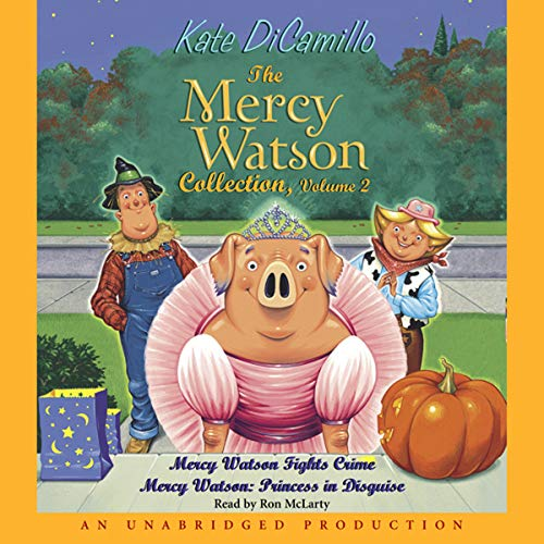 Mercy Watson #4: Princess in Disguise ()