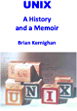 UNIX: A History and a Memoir (English Edition)