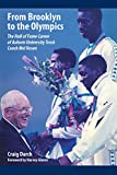 img - for From Brooklyn to the Olympics: The Hall of Fame Career of Auburn University Track Coach Mel Rosen book / textbook / text book
