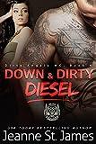 Down & Dirty: Diesel (Dirty Angels MC Book 4)