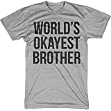 World's Okayest Brother T Shirt Funny Siblings Tee for Brothers XL