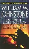Rage/Betrayal of the Mountain Man, William W. Johnstone, 0786019077